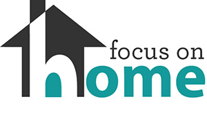 Focus on Home